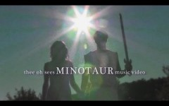 "Thee Oh Sees ""Minotaur"""