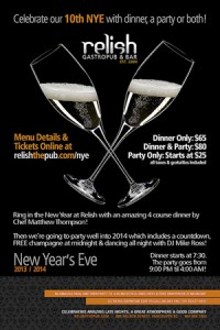 New Year's Eve 2013/2014 at Relish @ Relish GastroPub & Bar | Vancouver | British Columbia | Canada