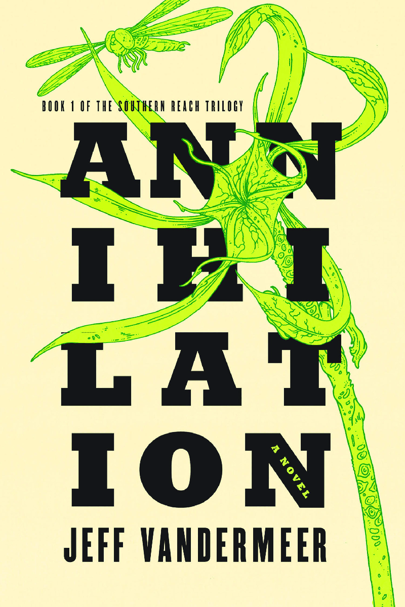 Jeff VanderMeer's Annihilation: Book One of the Sourthern Reach Trilogy
