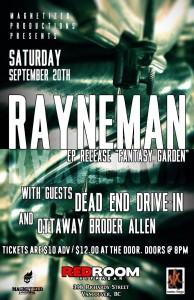 "RAYNEMAN EP Release ""Fantasy Garden"" with DEAD END DRIVE-IN & O.B.A @ Red Room Ulta Bar 